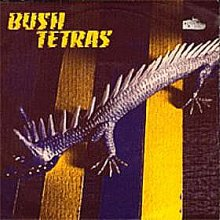 Bush_tetras_too_many_creeps