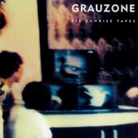 Grauzone_die_sunrise_tapes